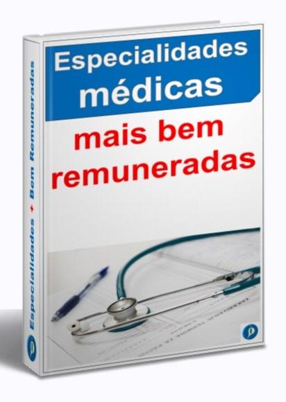ESPECIALIDADES MEDICAS MAIS BEM REMUNERADAS 1